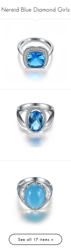 """""""Nereid Blue Diamond Girls"""" by vivicarrie ❤ liked on Polyvore featuring jewelry, rings, simulated diamond jewelry, blue jewelry, artificial diamond rings, imitation diamond jewelry, faux diamond rings, statement rings, cocktail ring and oval cut ring"""