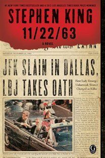 11/22/63: A Novel Book by Stephen King | Trade Paperback | chapters.indigo.ca