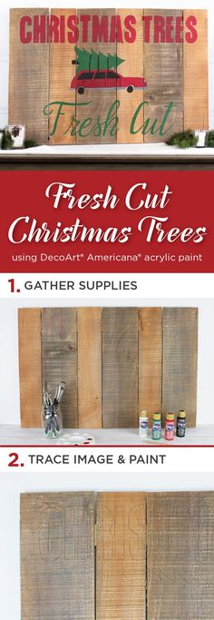 Bring home a fresh cut holiday tree on a sign made with Americana® Acrylics. It's sure to give your home a rustic Christmas feel. @DecoArt #decoartprojects #decoartprojects