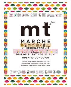 mt MARCHE AT MECENATPOLIS 2014.5.31.sat. → 6.22.sun. open 10:00 → 20:00