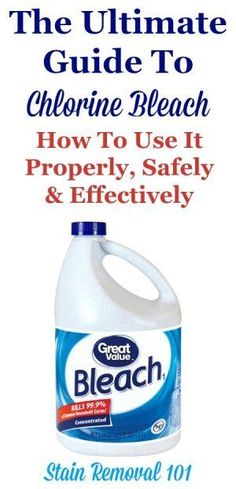 The ultimate guide to chlorine bleach, and how to use it for laundry stains, cleaning, deodorizing and disinfection, along with safety tips and more {on Stain Removal 101} #ChlorineBleach #CleaningTips #LaundryTips Deep Cleaning Tips, House Cleaning Tips, Spring Cleaning, Cleaning Hacks, Cleaning Supplies, Laundry Supplies, Bleach Uses, Cleaning Painted Walls, Glass Cooktop