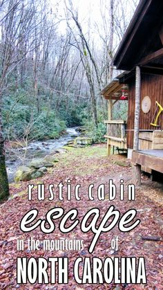 Rustic Cabin Escape in the Mountains of North Carolina. | My Meena Life.