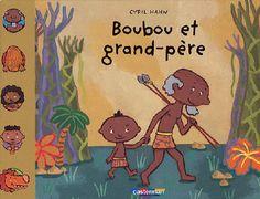 Boubou et grand-père de Cyril Hahn (grand-père) Grandparents, Continents, Sculpter, Album, Illustration, Fictional Characters, Children, Carnival, Back To School