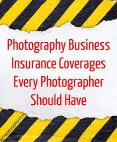 Photography Business Insurance Coverages Every Photographer Should Have (via The Modern Tog)