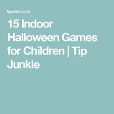 15 Indoor Halloween Games for Children | Tip Junkie