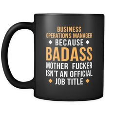 Business operations manager Business operations manager because badass mother fucker isn't an official job title 11oz Black Mug-Drinkware-Teelime | shirts-hoodies-mugs
