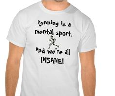 Shop Running is a mental sport. T-Shirt created by Personalize it with photos & text or purchase as is! Running Shirts, Workout Shirts, Fitness Shirts, Running Gear, Workout Outfits, 7 Min Workout, I Hate Running, Feminist Shirt, Shirts With Sayings