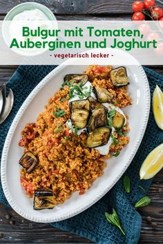 abendessen gesund Couscous with tomatoes, eggplant and yoghurt, Couscous mit Tomaten, Auberginen und Joghurt, Vegetarian Lifestyle, Vegetarian Recipes, Healthy Recipes, Couscous, Grilling Recipes, Slow Cooker Recipes, Summer Recipes, Yogurt, Dinner Recipes