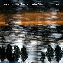 Julia Hülsmann Quartett, In Full view (ECM)