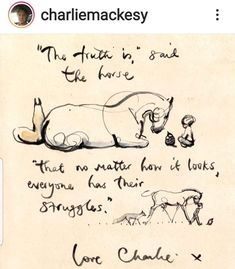Horse Quotes, Boy Quotes, Positive Quotes, Motivational Quotes, Charlie Mackesy, Little Things Quotes, Quotable Quotes, Horses, Thoughts