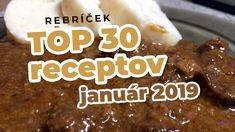 Pozrite si rebríček TOP 30 najlepších receptov z Varechy v mesiaci január 2019. Kliknite na obrázok :) 30th, Food And Drink, Beef, Tops, January, Shell Tops, Ox, Steak