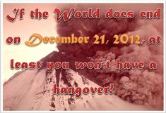 http://simeyc.hubpages.com/hub/End-of-the-World-Party-Ideas