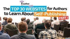 The Top 30 Websites for Authors to Learn About Self-Publishing | Author Marketing Institute