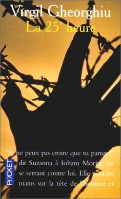 La heure - Gheorghiu's best-known book depicts the plight of a naive young farmhand Johann Moritz under German Soviet and American occupation of Central Europe. Naive, Ebook Pdf, Virgil, Reading, Books, Central Europe, Romania, German, Films
