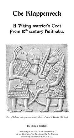 The Klappenrock. A Viking Warrior's Coat from 10th century Haithabu.
