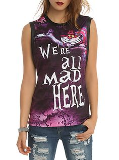 Disney Alice In Wonderland We're All Mad Girls Muscle Top from Hot Topic. Shop more products from Hot Topic on Wanelo. Grunge Style, Soft Grunge, T Shirt Art, Hot Topic Clothes, Emo Clothes, Comfy Clothes, Chesire Cat, Look Fashion, Womens Fashion