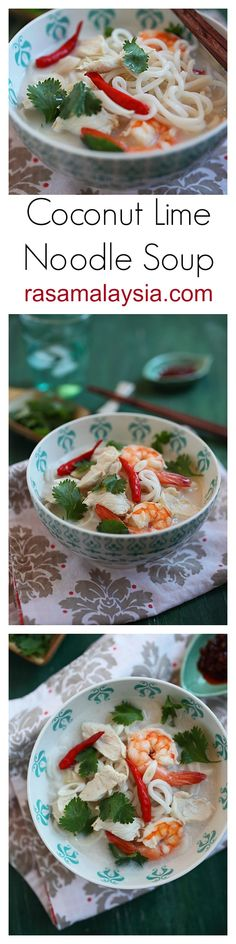 Coconut Lime Chicken Noodle Soup Recipe. So yummy and refreshing you would want more than one bowls | rasamalaysia.com