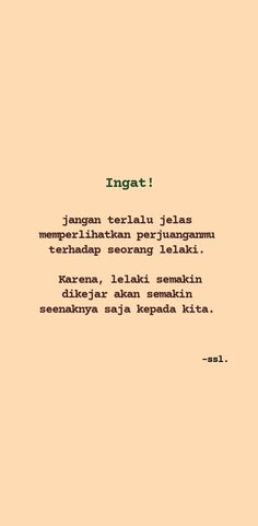 Cinta Quotes, Motivational Quotes, Inspirational Quotes, Clear Skin Tips, Reminder Quotes, Quotes Indonesia, Ldr, Quote Aesthetic, Better Life