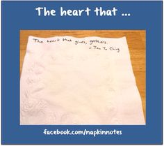 Napkin Note: The heart that …  Pack. Write. Connect.