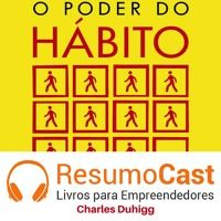 023 O Poder do hábito resumido em áudio. www.resumocast.com.br