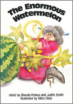 Amazon.com: The Enormous Watermelon Big Book (Literacy Links Plus Big Books Early) (9780732722944): Brenda Parkes, Judith Mary Davy, Judith Smith: Books
