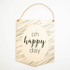 """Oh Happy Day"" wall hang decor"