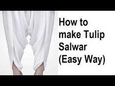 DIY Tulip Salwar Cutting And Stitching Full Tutorial Dress Tutorials, Sewing Tutorials, Clothing Patterns, Dress Patterns, Sewing Patterns, Couture, Tulip Pants, Salwar Pants, Salwar Pattern