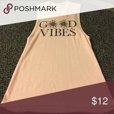 Good vibes tank, never worn PERFECT CONDITION Brand new pink sunflower good vibes tank Tops Muscle Tees