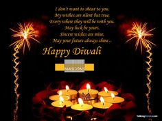 May This Cheer And Joy, This Merriment And Mirth, Of This Divine And Blessing Festival, May Surround You Forever. Happy Diwali.