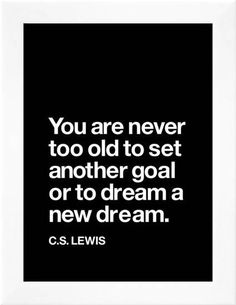 Dream a New Dream (C.S. Lewis) #mothersday