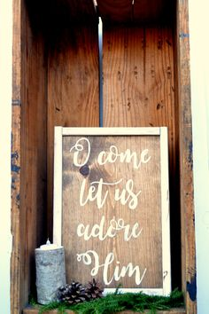 O come let us adore Him | hand painted rustic sign | Christmas sign |