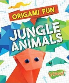 "Read ""Origami Fun: Jungle Animals"" by Robyn Hardyman available from Rakuten Kobo. The jungle food web connects animals large and small, both predators and prey. In this beginning origami title, the anim. Jungle Food, Jungle Animals, Wild Animals, Crafts To Make, Fun Crafts, Origami Guide, Bird Facts, Origami Artist, Space Activities"