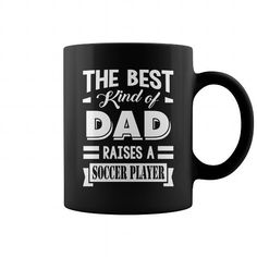 SOCCER PLAYER Dad_The Best Kind Of Dad Raises A SOCCER PLAYER Mug