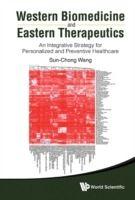 Prezzi e Sconti: #Western biomedicine and eastern therapeutics  ad Euro 225.11 in #Ebook #Ebook