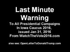 Last Minute Warning to Presidential Campaigns - Iowa Caucus 2016