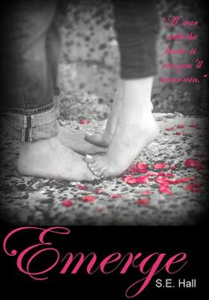 Emerge by S.E. Hall. Book one of the Evolve series. #newadult #contemporaryromance