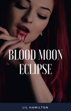 #wattpad #vampire Eva and her team of paranormal hunters have a bizarre experience on the day of the Blood Moon eclipse.  An experience that is shared worldwide and then after called the Event. She contacts a paranormal being she knows about it and he claims she needs to investigate further herself. That her nature...