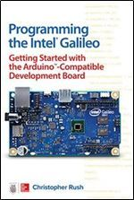 Programming the Intel Galileo: Getting Started with the Arduino -Compatible Development Board free ebook download