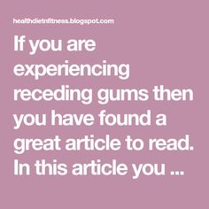 If you are experiencing receding gums then you have found a great article to read. In this article you will find 9 of the best home natural...