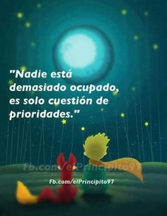 Little Prince Quotes, The Little Prince, Motivational Phrases, Inspirational Quotes, Book Quotes, Me Quotes, Live Life Happy, Quotes En Espanol, Love Phrases