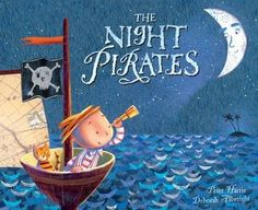 This gorgeous picture book 'The Night Pirates' features 'rough, tough little girl pirates and their ship-mate Tom! Pirate Preschool, Pirate Activities, Pirate Crafts, Reading Activities, Preschool Activities, Pirate Day, Pirate Birthday, Pirate Theme, Day Book
