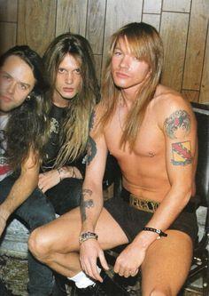 Lars Ulrich, Sebastian Bach & Axl Rose....fuvk Lars. Axl and Bach damn! Babes!