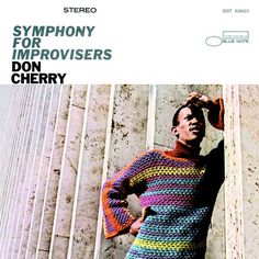 Don Cherry: Symphony For Improvisers