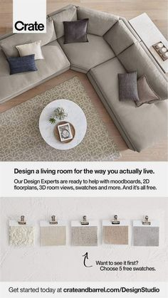 The living room is where life happens. We can help you create a living room that works for you, your family, and your life with free mood boards, floor plans and 3D room views. Plus, choose five free fabric swatches to help decide the right color and feel for your family. #LivingRoom #Fabric #MoodBoards #LivingRoomGoals #Sofas #Couches #Sectionals #LivingRoomDesign #HomeDesign
