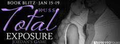 Tome Tender: Total Exposure by J.A. Huss Blitz and #Giveaway