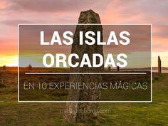 10 experiencias mágicas que podrás vivir si visitas las islas Orcadas (o Orkney Islands)