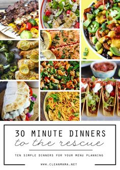 30 Minute Dinners to the Rescue - Clean Mama Clean Recipes, Easy Dinner Recipes, Real Food Recipes, Real Foods, Yummy Recipes, 30 Minute Dinners, Easy Weeknight Dinners, Easy Meals, Clean Eating Diet