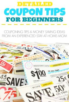 Coupon Tips for Beginners...how to start couponing and save tons of money on groceries. Money saving advice from a SAHM mom of 3