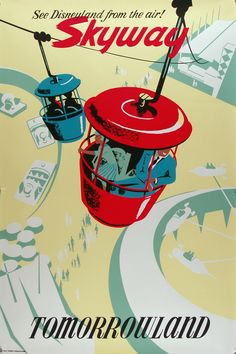Tomorrowland * Skyway Disneyland