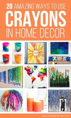 20 Amazing Ways to use CRAYONS in HOME DECOR   via Make It and Love It